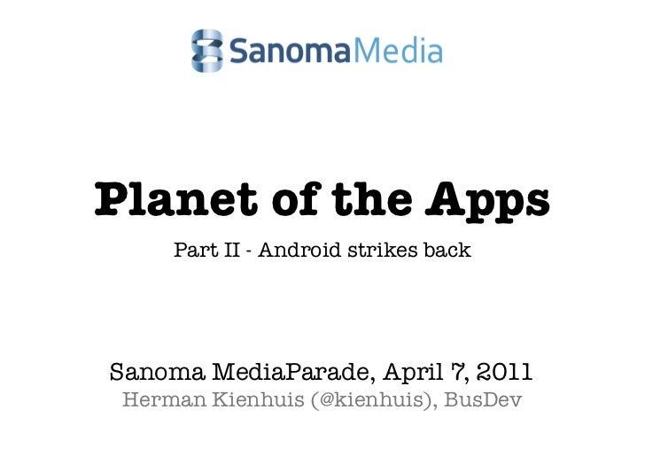 Planet of the Apps @ Sanoma Mediaparade 2011 (kienhuis)