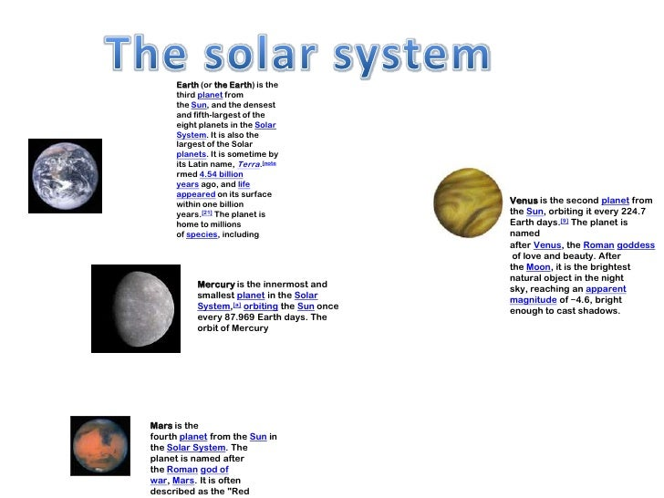 Earth (or the Earth) is the     third planet from     the Sun, and the densest     and fifth-largest of the     eight plan...