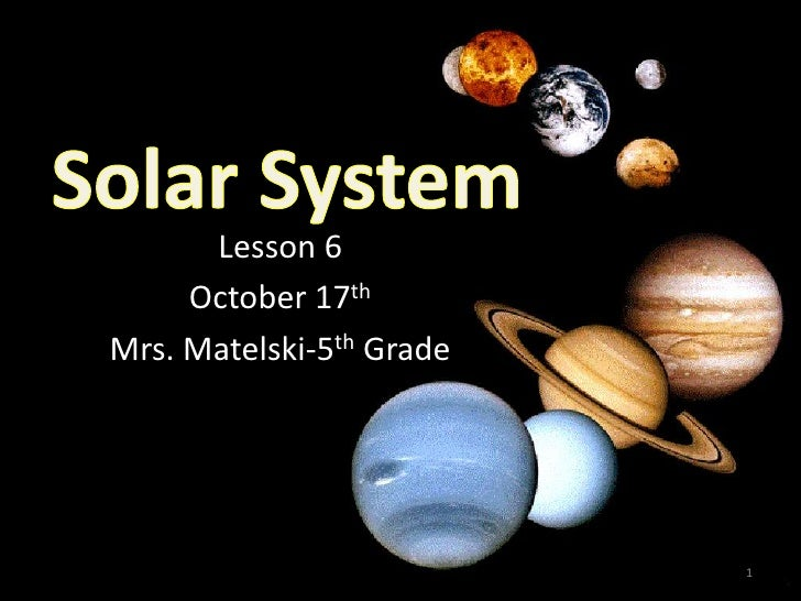Lesson 6      October 17th Mrs. Matelski-5th Grade                               1
