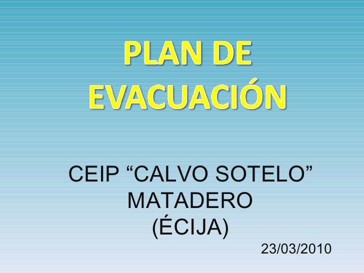 """CEIP """"CALVO SOTELO"""" MATADERO (ÉCIJA) 23/03/2010"""