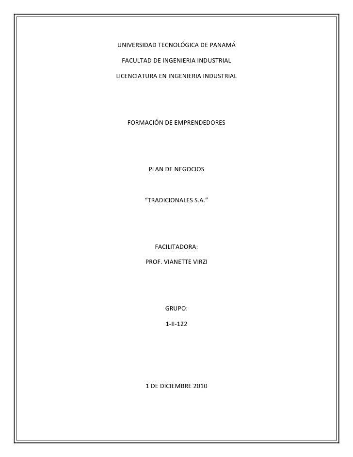 UNIVERSIDAD TECNOLÓGICA DE PANAMÁ FACULTAD DE INGENIERIA INDUSTRIALLICENCIATURA EN INGENIERIA INDUSTRIAL   FORMACIÓN DE EM...