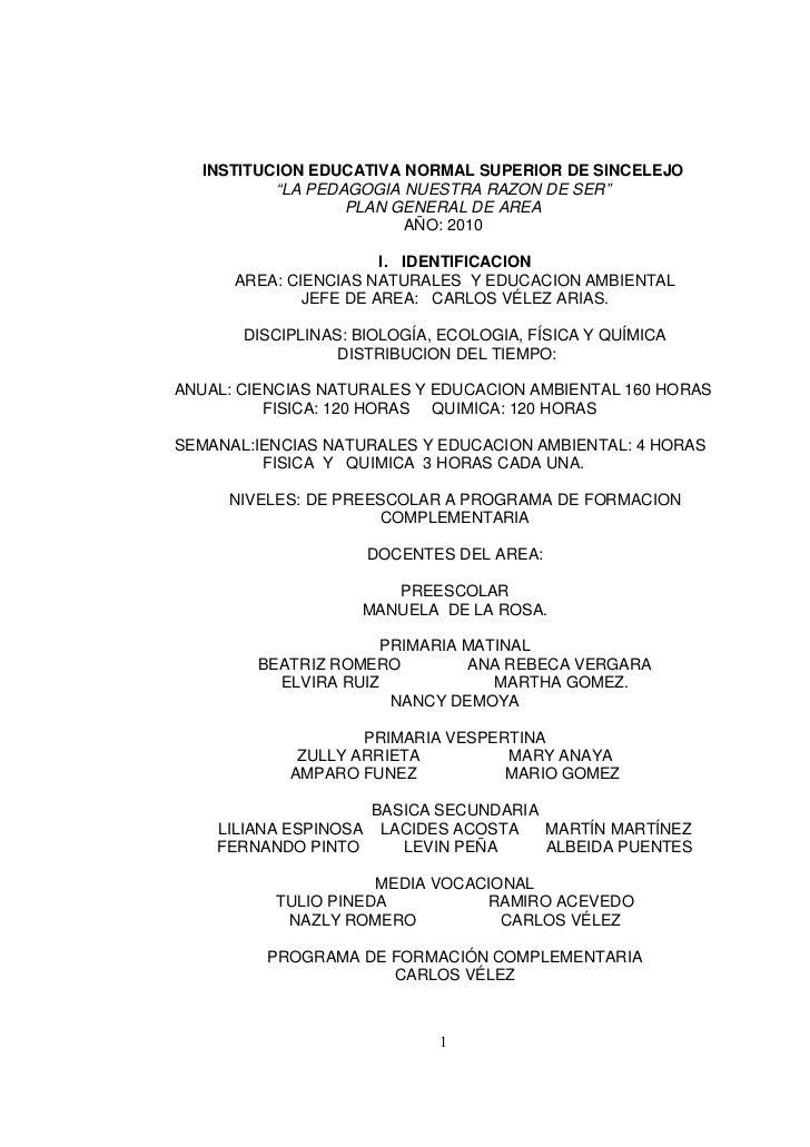 """INSTITUCION EDUCATIVA NORMAL SUPERIOR DE SINCELEJO           """"LA PEDAGOGIA NUESTRA RAZON DE SER""""                   PLAN GE..."""