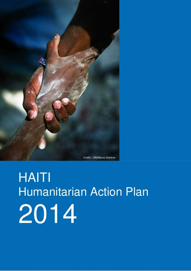 Credit : UN/Marco Domino  HAITI Humanitarian Action Plan  2014