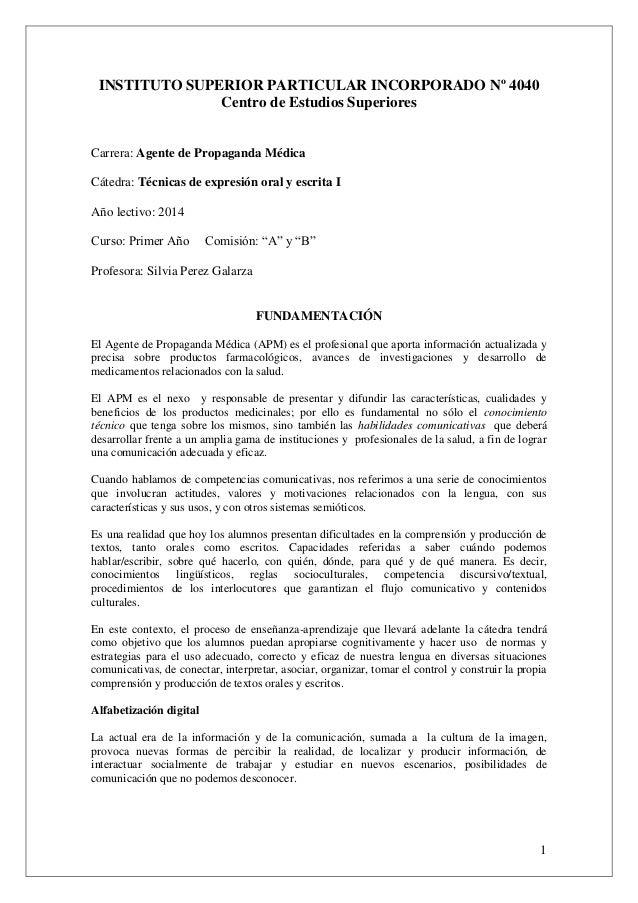 1 INSTITUTO SUPERIOR PARTICULAR INCORPORADO Nº 4040 Centro de Estudios Superiores Carrera: Agente de Propaganda Médica Cát...