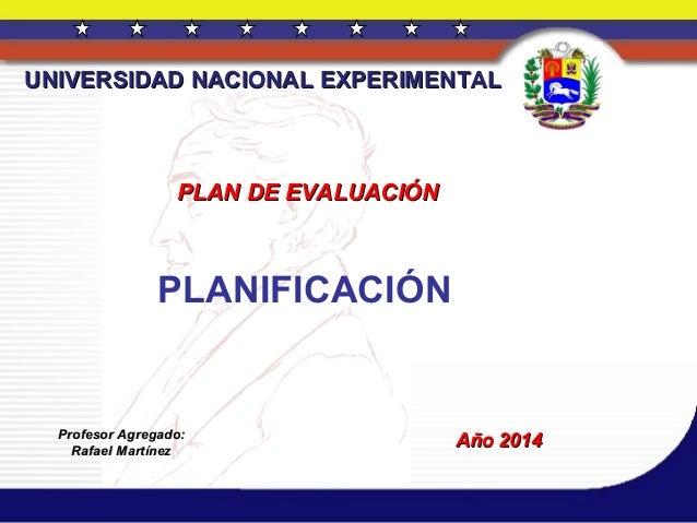 Planificación.  plan de evaluación  10 julio de 2014