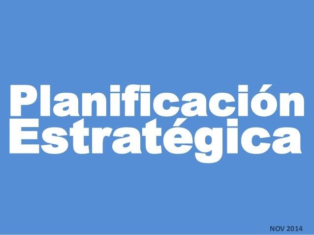 Planificación NOV 2014 Estratégica