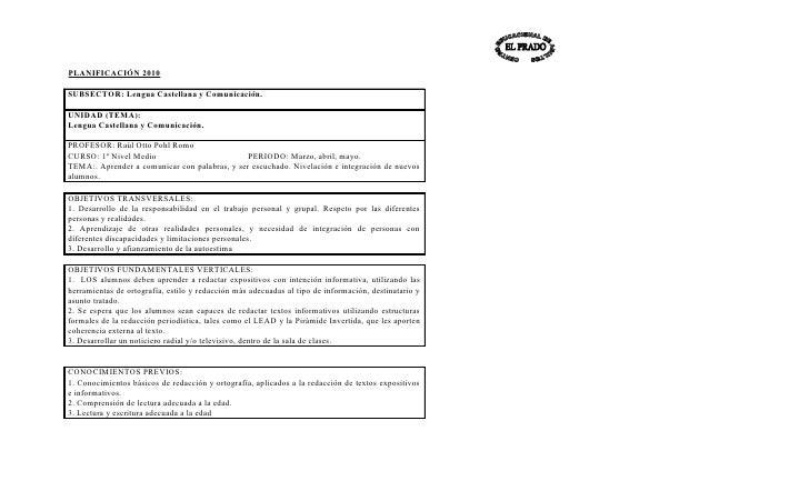 PLANIFICACIÓN 2010  SUBSECTOR: Lengua Castellana y Comunicación.  UNIDAD (TEMA): Lengua Castellana y Comunicación.  PROFES...