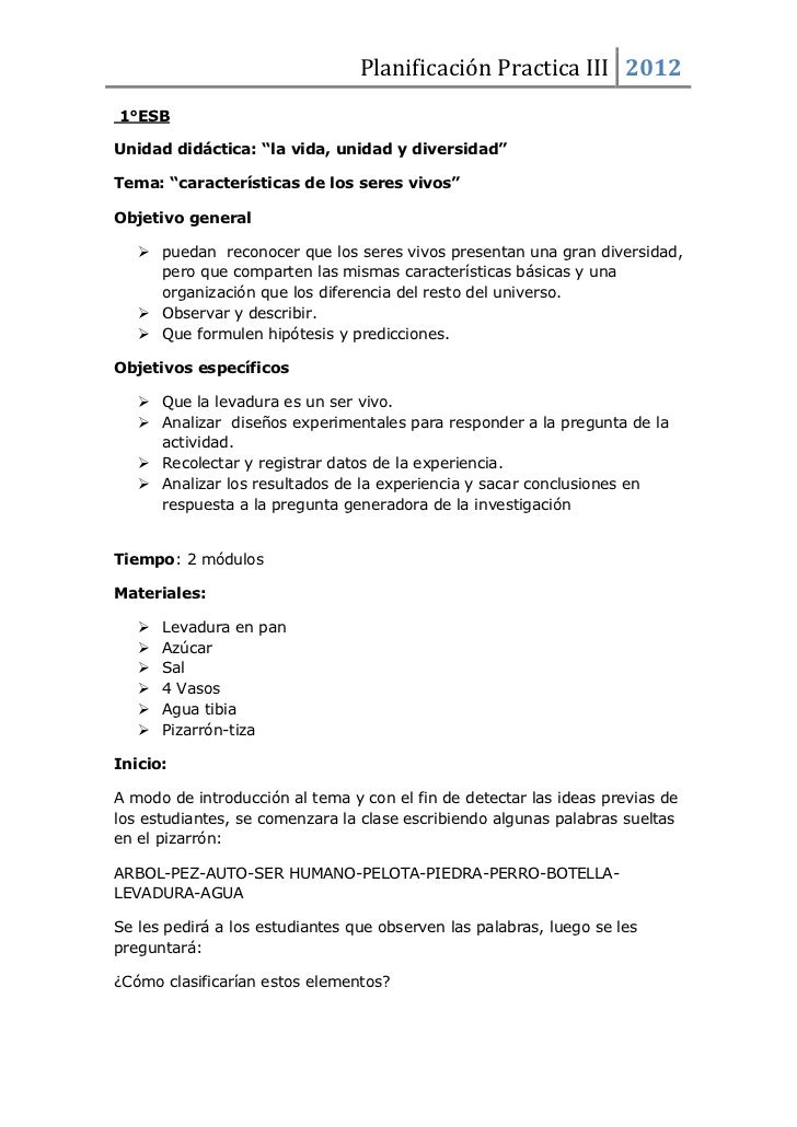 """Planificación Practica III 20121°ESBUnidad didáctica: """"la vida, unidad y diversidad""""Tema: """"características de los seres vi..."""