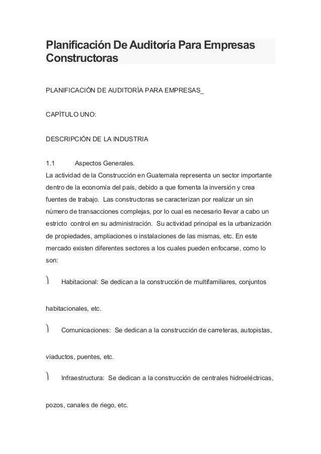 Planificación De Auditoría Para EmpresasConstructorasPLANIFICACIÓN DE AUDITORÍA PARA EMPRESAS_CAPÍTULO UNO:DESCRIPCIÓN DE ...