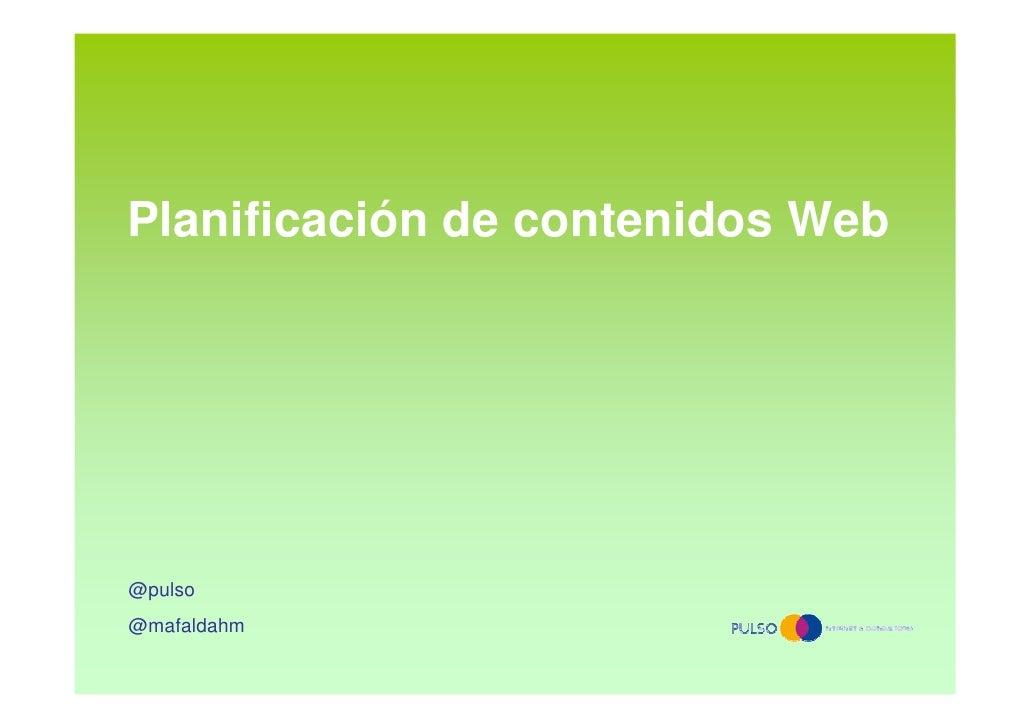 Planificación de contenidos Web@pulso@mafaldahm