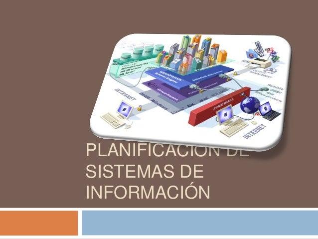 PLANIFICACIÓN DE SISTEMAS DE INFORMACIÓN