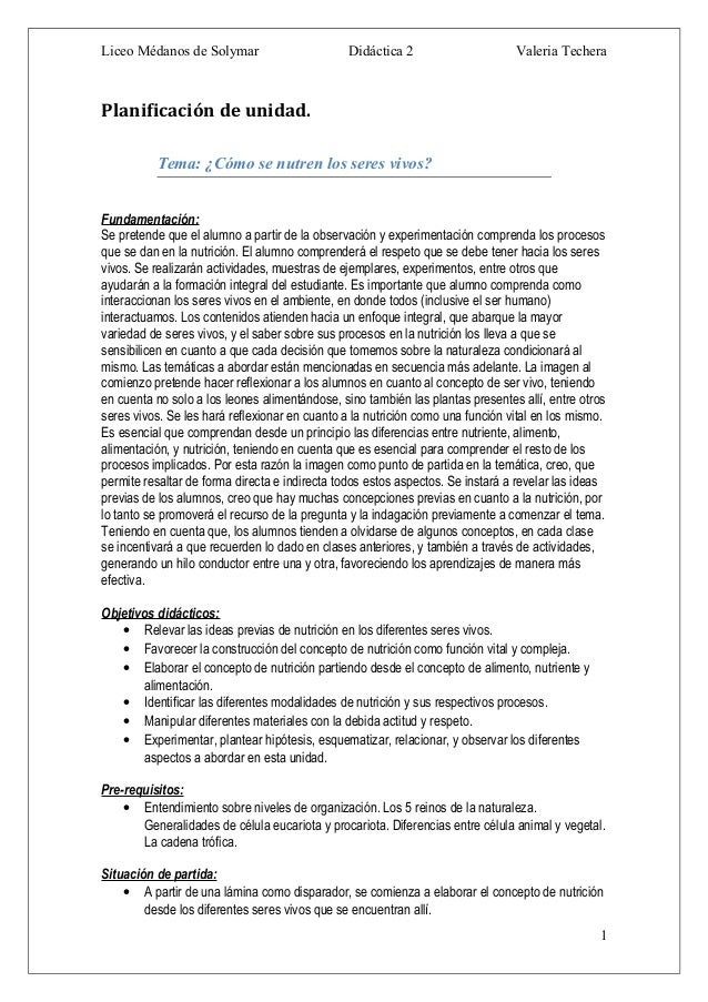 Liceo Médanos de Solymar Didáctica 2 Valeria Techera Planificación de unidad. Tema: ¿Cómo se nutren los seres vivos? Funda...