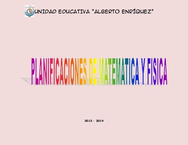 """UNIDAD EDUCATIVA """"ALBERTO ENRÍQUEZ"""" 2013 - 2014"""