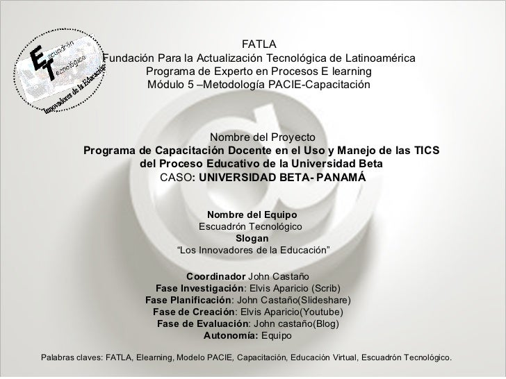 FATLA Fundación Para la Actualización Tecnológica de Latinoamérica Programa de Experto en Procesos E learning Módulo 5 –Me...