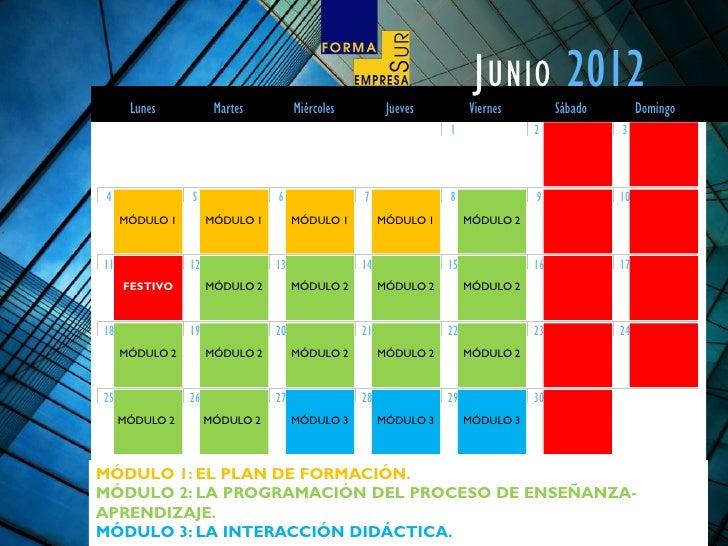 J UNIO 2012      Lunes           Martes         Miércoles         Jueves         Viernes         Sábado        Domingo    ...