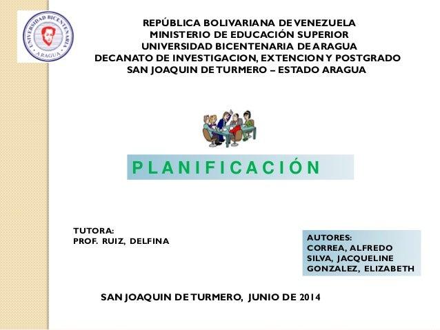 REPÚBLICA BOLIVARIANA DEVENEZUELA MINISTERIO DE EDUCACIÓN SUPERIOR UNIVERSIDAD BICENTENARIA DE ARAGUA DECANATO DE INVESTIG...