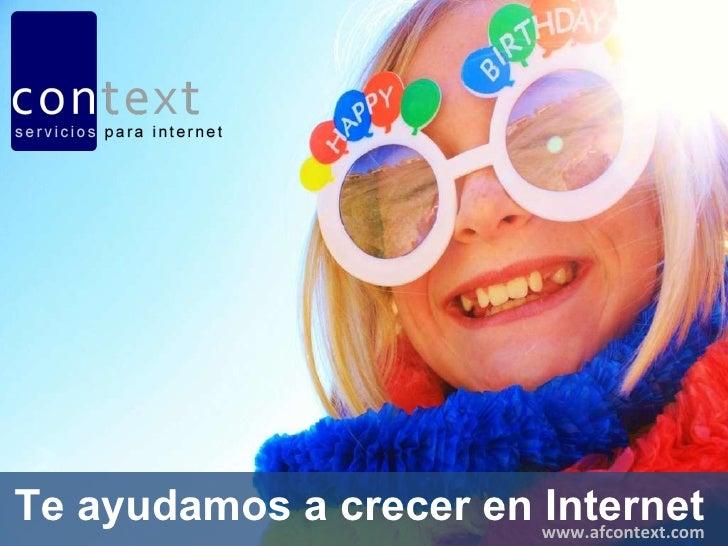 Te ayudamos a crecer en Internet www.afcontext.com