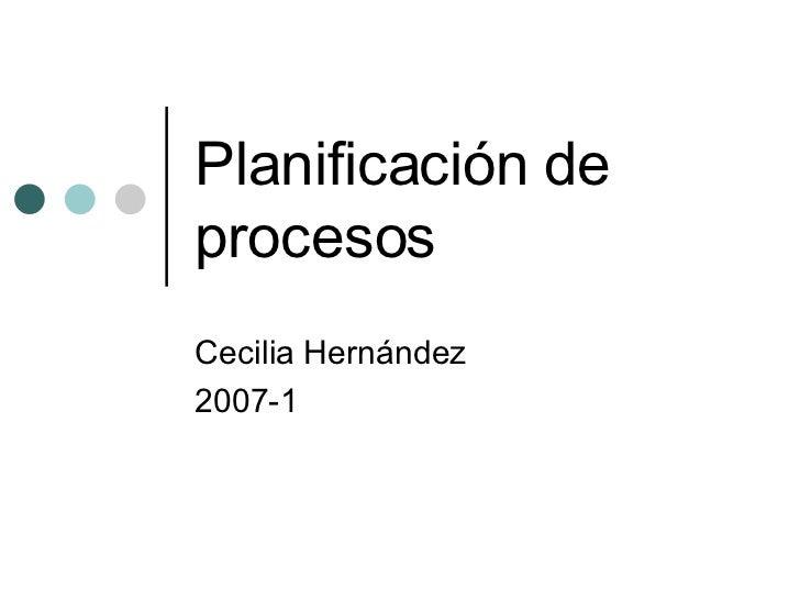 Planificacion Procesos Gral