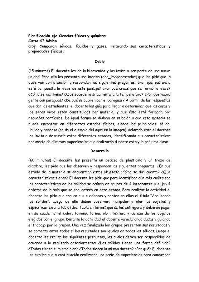 Planificación eje Ciencias físicas y químicasCurso:4º básicoObj: Comparan sólidos, líquidos y gases, relavando sus caracte...
