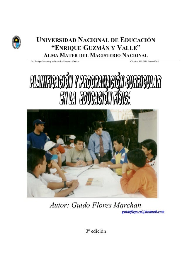 """UNIVERSIDAD NACIONAL DE EDUCACIÓN """"ENRIQUE GUZMÁN Y VALLE"""" ALMA MATER DEL MAGISTERIO NACIONAL Av. Enrique Guzmán y Valle s..."""