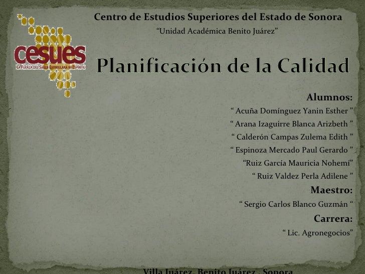 """Centro de Estudios Superiores del Estado de Sonora """" Unidad Académica Benito Juárez""""  Alumnos: """"  Acuña Domínguez Yanin Es..."""
