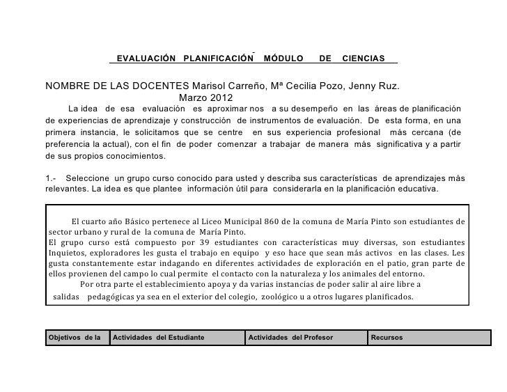 EVALUACIÓN PLANIFICACIÓN            MÓDULO          DE     CIENCIASNOMBRE DE LAS DOCENTES Marisol Carreño, Mª Cecilia Pozo...