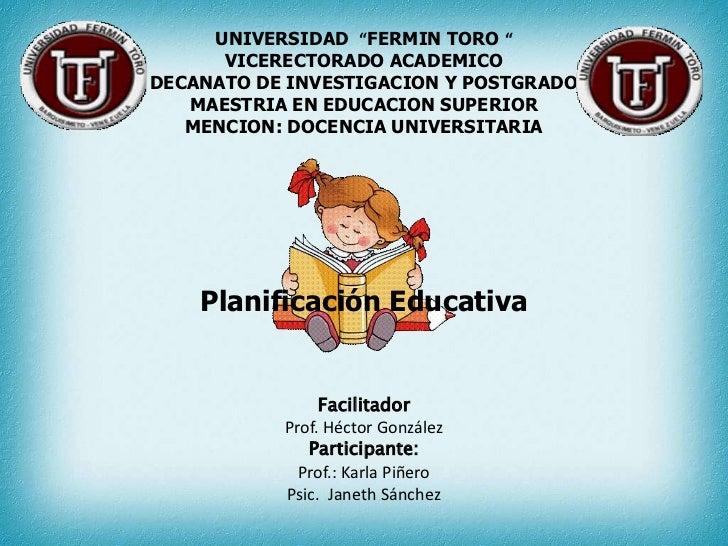 """UNIVERSIDAD """"FERMIN TORO """"      VICERECTORADO ACADEMICODECANATO DE INVESTIGACION Y POSTGRADO   MAESTRIA EN EDUCACION SUPER..."""
