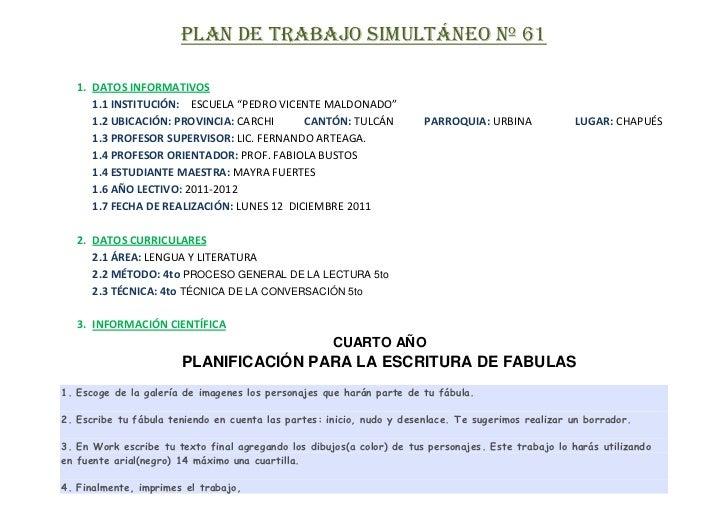 """PLAN DE TRABAJO SIMULTÁNEO Nº 61   1. DATOS INFORMATIVOS      1.1 INSTITUCIÓN: ESCUELA """"PEDRO VICENTE MALDONADO""""      1.2 ..."""