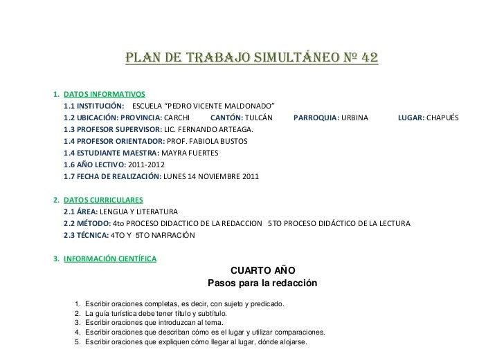 """PLAN DE TRABAJO SIMULTÁNEO Nº 421. DATOS INFORMATIVOS   1.1 INSTITUCIÓN: ESCUELA """"PEDRO VICENTE MALDONADO""""   1.2 UBICACIÓN..."""