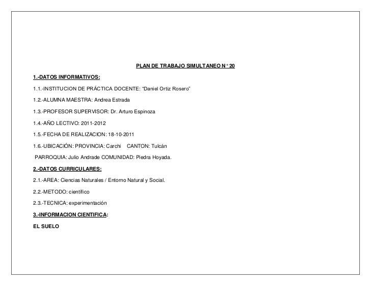 """PLAN DE TRABAJO SIMULTANEO N° 201.-DATOS INFORMATIVOS:1.1.-INSTITUCION DE PRÁCTICA DOCENTE: """"Daniel Ortiz Rosero""""1.2.-ALUM..."""