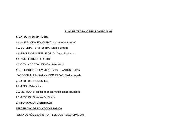 """PLAN DE TRABAJO SIMULTANEO N° 681.-DATOS INFORMATIVOS:1.1.-INSTITUCION EDUCATIVA: """"Daniel Ortiz Rosero""""1.2.-ESTUDIANTE MAE..."""