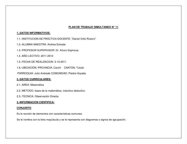 """PLAN DE TRABAJO SIMULTANEO N° 11<br />1.-DATOS INFORMATIVOS:<br />1.1.-INSTITUCION DE PRÁCTICA DOCENTE: """"Daniel Ortiz Rose..."""