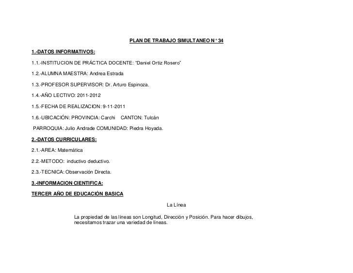 """PLAN DE TRABAJO SIMULTANEO N° 341.-DATOS INFORMATIVOS:1.1.-INSTITUCION DE PRÁCTICA DOCENTE: """"Daniel Ortiz Rosero""""1.2.-ALUM..."""