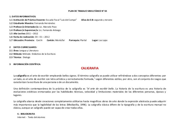 """PLAN DE TRABAJO SIMULTÁNEO N° 651. DATOS INFORMATIVOS:1.1 Institución de Práctica Docente: Escuela Fiscal """"Luis del Campo""""..."""