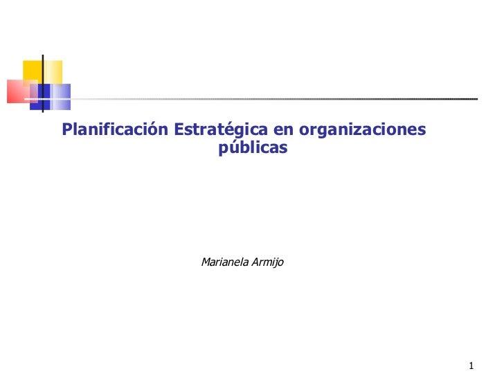 PlanificaciÓn Estratégica en Organismos Públicos