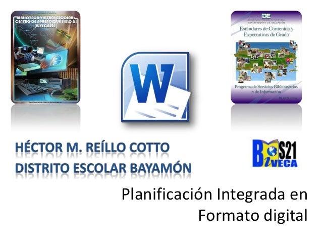 Planificación Integrada en           Formato digital