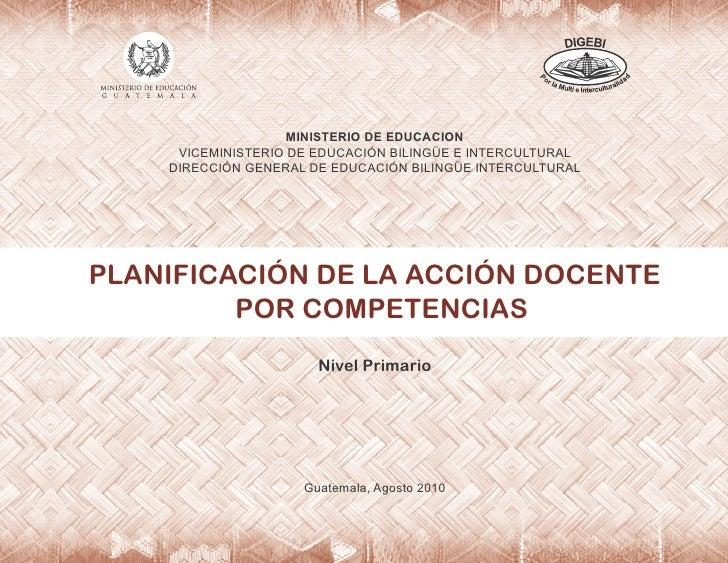 MINISTERIO DE EDUCACION     VICEMINISTERIO DE EDUCACIÓN BILINGÜE E INTERCULTURAL    DIRECCIÓN GENERAL DE EDUCACIÓN BILINGÜ...