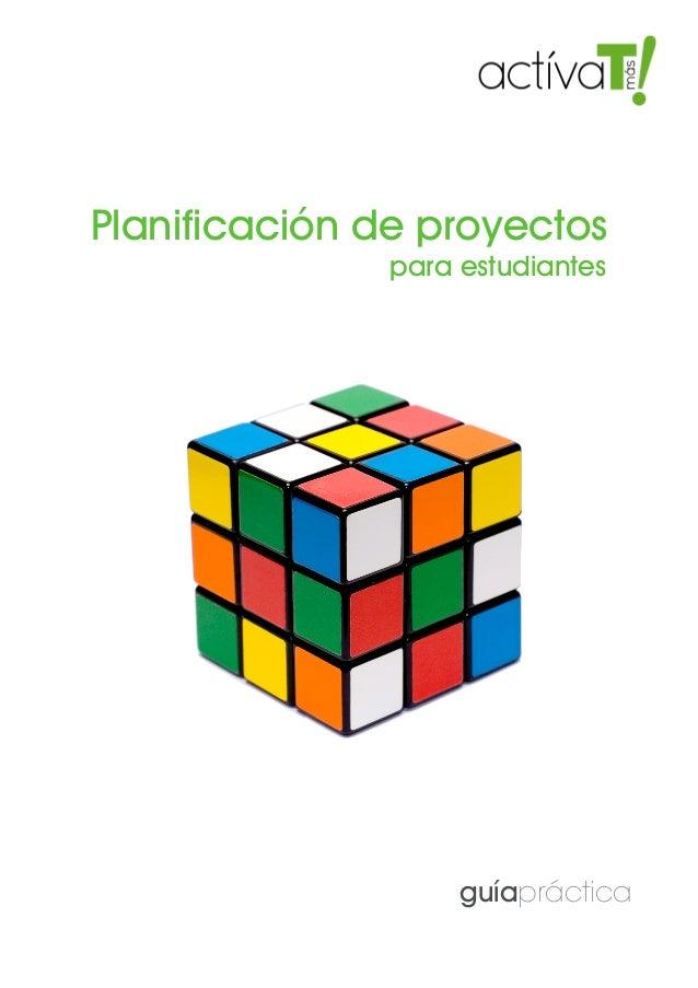 Planificación proyectos para estudiantes. Guía práctica