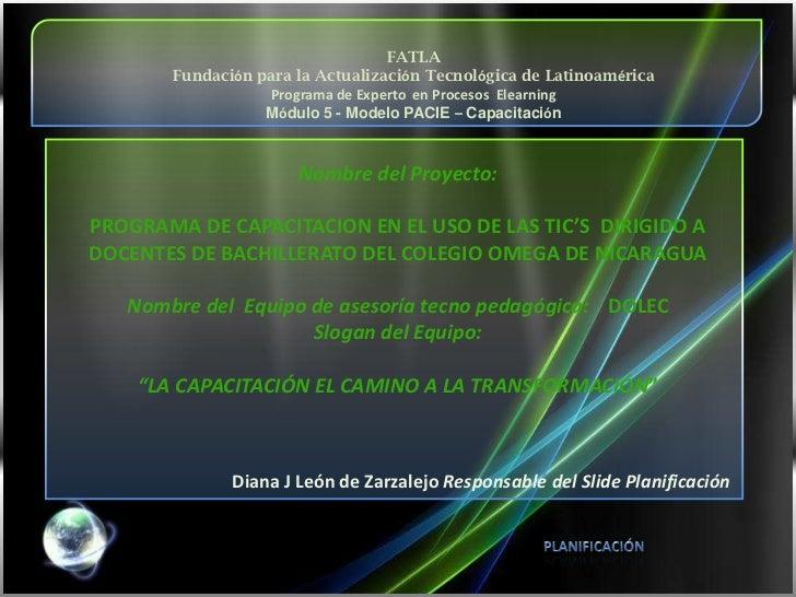 FATLA<br />Fundación para la Actualización Tecnológica de Latinoamérica<br />Programa de Experto  en Procesos  Elearning<b...