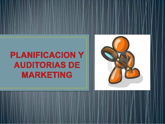 Planificacion y auditorias de marketing