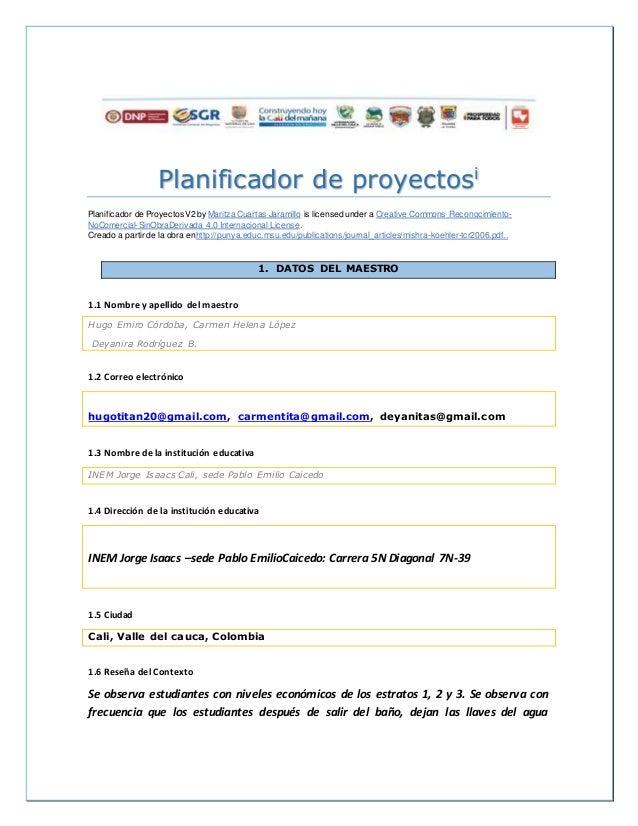Planificador de proyectosi Planificador de ProyectosV2 by Maritza Cuartas Jaramillo is licensed under a Creative Commons R...