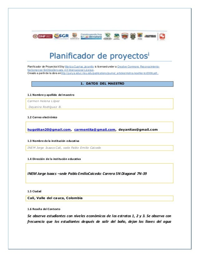 Planificador de proyectosi Planificador de ProyectosV2 by Maritza Cuartas Jaramillo is licensed under a Creative Commons R...