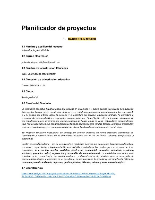 Planificador de proyectos 1. DATOS DEL MAESTRO 1.1 Nombre y apellido del maestro Julian Dominguez Villafañe 1.2 Correo ele...
