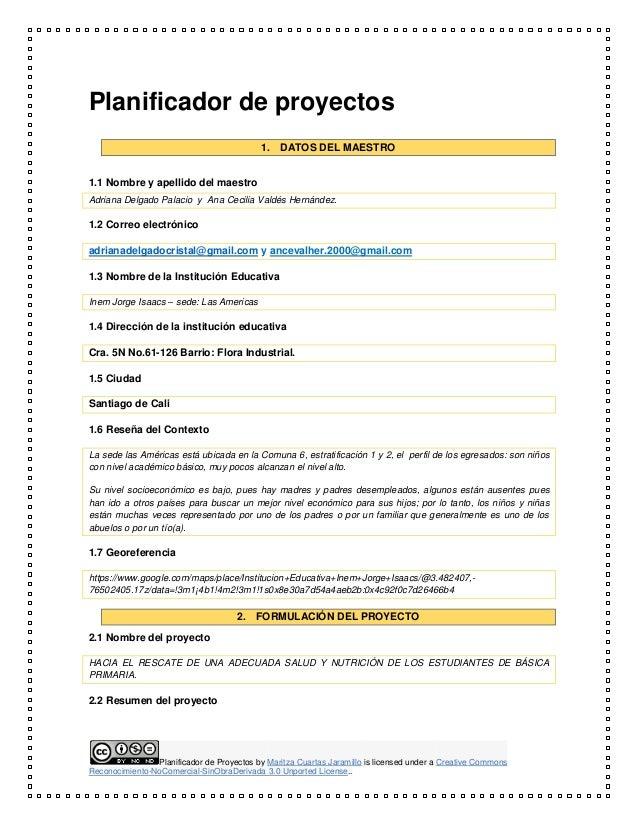 Planificador de Proyectos by Maritza Cuartas Jaramillo is licensed under a Creative Commons Reconocimiento-NoComercial-Sin...