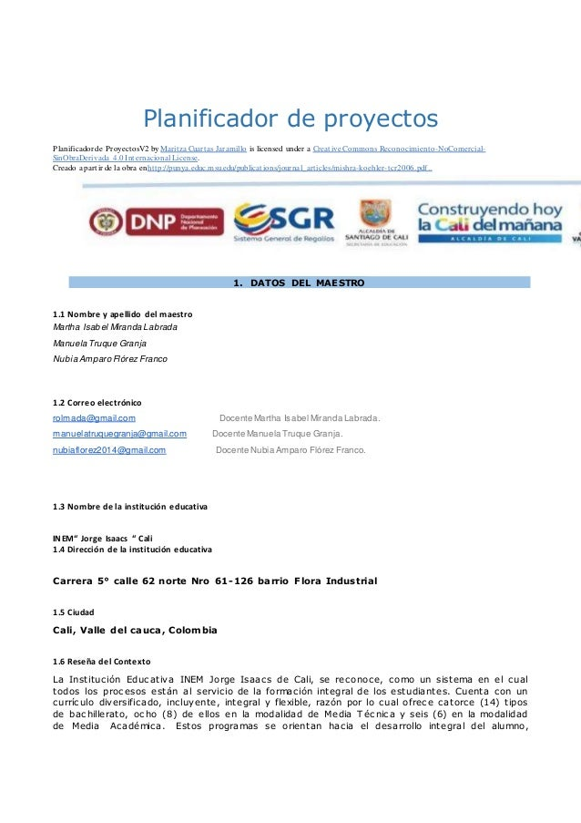 Planificador de proyectos Planificador de ProyectosV2 by Maritza Cuartas Jaramillo is licensed under a Creative Commons Re...