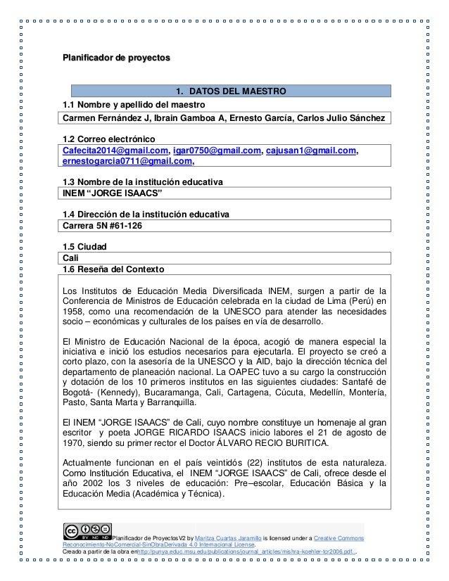 Planificador de proyectos  1. DATOS DEL MAESTRO  1.1 Nombre y apellido del maestro  Carmen Fernández J, Ibrain Gamboa A, E...