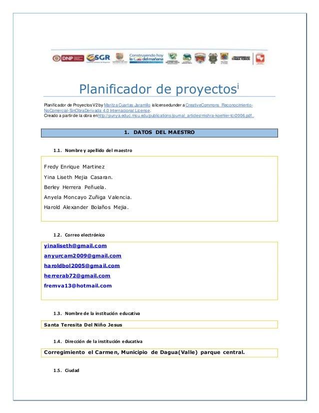 Planificador de proyectosi Planificador de ProyectosV2 by Maritza Cuartas Jaramillo islicensedunder a CreativeCommons Reco...