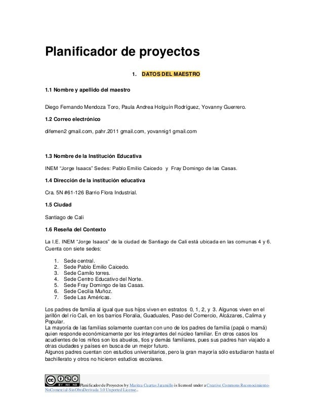 Planificador de Proyectos by Maritza Cuartas Jaramillo is licensed under a Creative Commons Reconocimiento- NoComercial-Si...