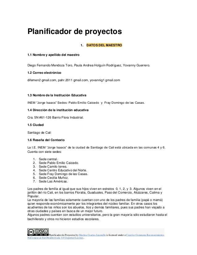 Planificador de Proyectos by Maritza Cuartas Jaramillo is licensed under a Creative Commons Reconocimiento- NoComercial-Si...