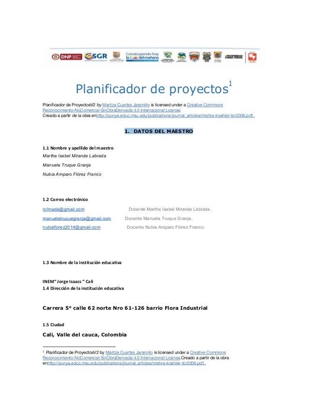 Planificador de proyectos 1 Planificador de ProyectosV2 by Maritza Cuartas Jaramillois licensed under a Creative Common...